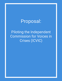 Proposal: Piloting the Independent Commission for Voices in Crises
