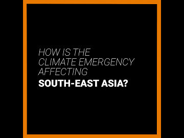 How is the climate emergency affecting South-East Asia? YouTube video