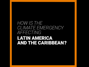 How is the climate emergency affecting Latin America and the Caribbean? YouTube video